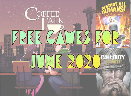 Free Games For June 2020