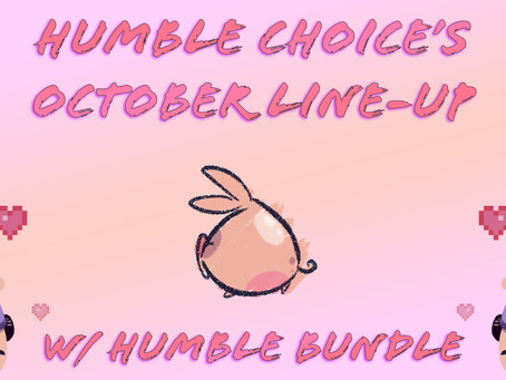 Humble Choice's October Line-Up