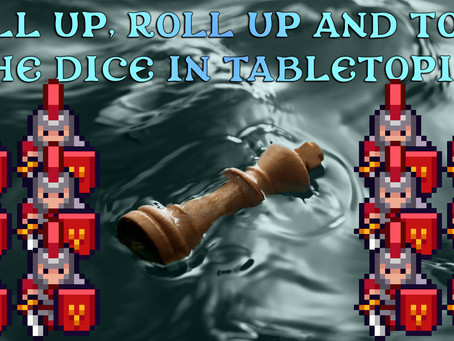 Roll up, roll up and toss the dice in Tabletopia!