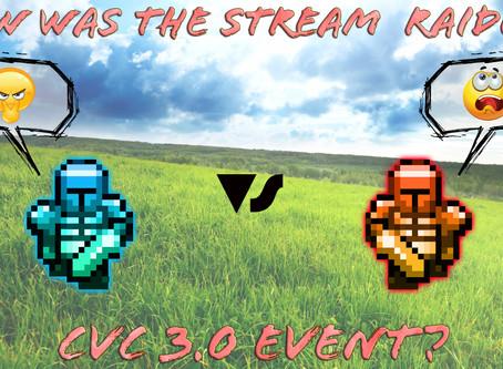 How was the Stream Raiders CvC 3.0 event?