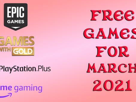 Free Games for March 2021