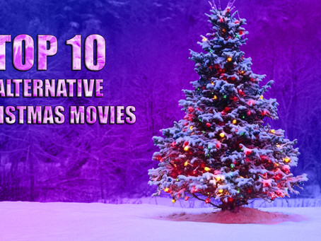 Top 10 Alternative Christmas Movies (2020)