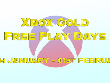 Xbox Gold Free Play Days (28th January - 01st February)