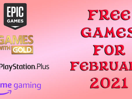 Free Games for February 2021
