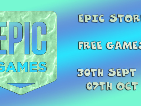 Epic Store Free Games (30th of September to the 07th of October)