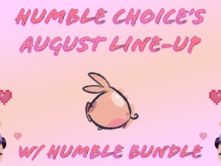 Humble Choice's August Line-Up