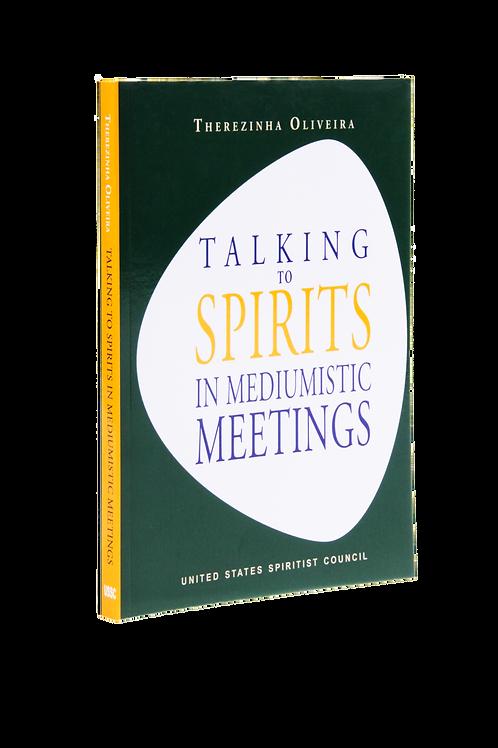 Talking to Spirits in Mediumistic Meetings