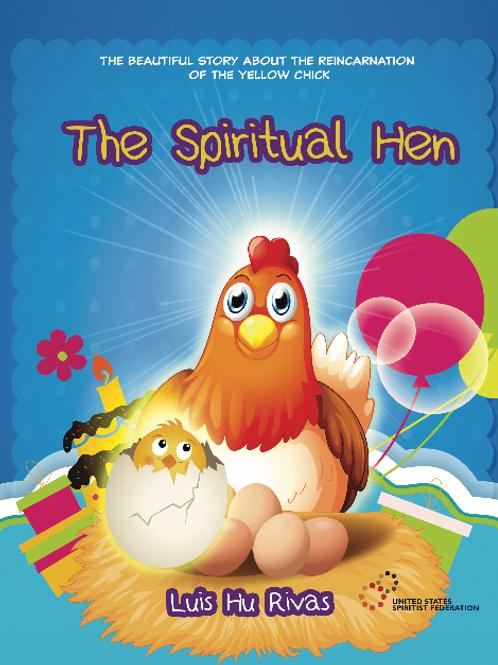The Spiritual Hen by Luis Hu