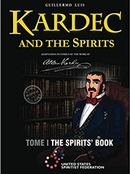 Kardec and the Spirits: The Spirits' Book (Graphic Novel)