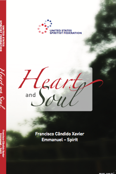 Heart and Soul by Francisco Cândido Xavier