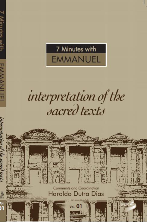 Interpretation of the Sacred texts - 7 Minutes with Emmanuel