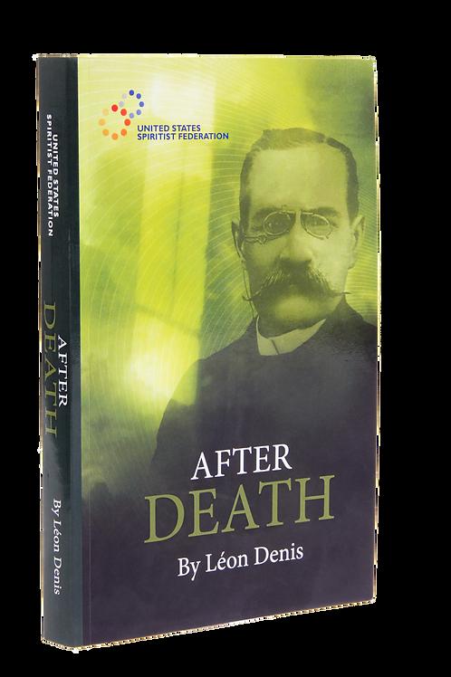 After Death By Léon Denis