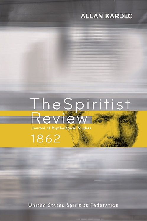 The Spiritist Review - 1862