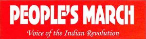 INDIA - People's March: PLGA – The 'Life line' of People's State Power