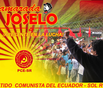 EQUADOR - COMRADE JOSELO: Great loss for the international proletariat and the masses