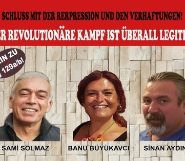 GERMANY - TKP/ML Trial: Banu, Sinan and Sami free again