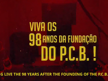 BRAZIL - Video on the 98th anniversary of the Party with English subtitles
