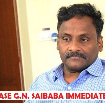 INDIA – For the immediate release of GN Saibaba!
