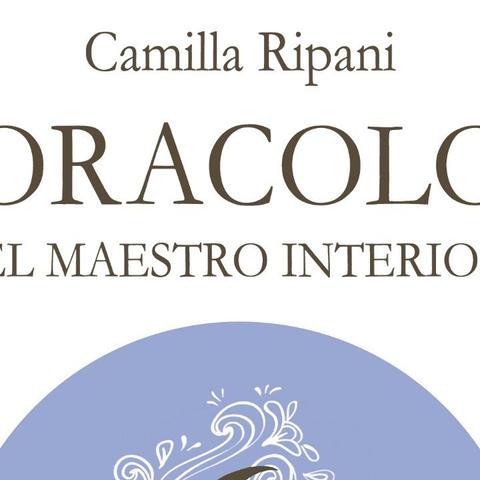 Oracolo del Maestro Interiore: intervista a Camilla Ripani