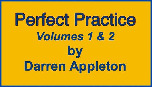 Darren Appleton's-Perfect Practice Vol 1 & 2