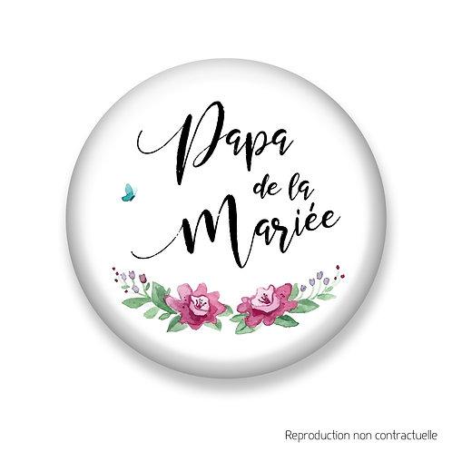 """Badge """"Rose & Papillon"""" Papa de la Mariée"""