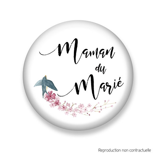 """Badge """"Oiseau"""" Maman du Marié"""