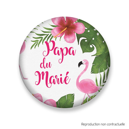 "Badge ""Flamingo"" Papa du Marié"