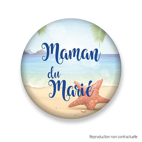 """Badge """"Plage"""" Maman du Marié"""