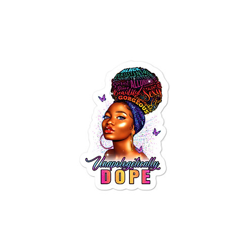 Unapologetically DOPE II Bubble-free stickers