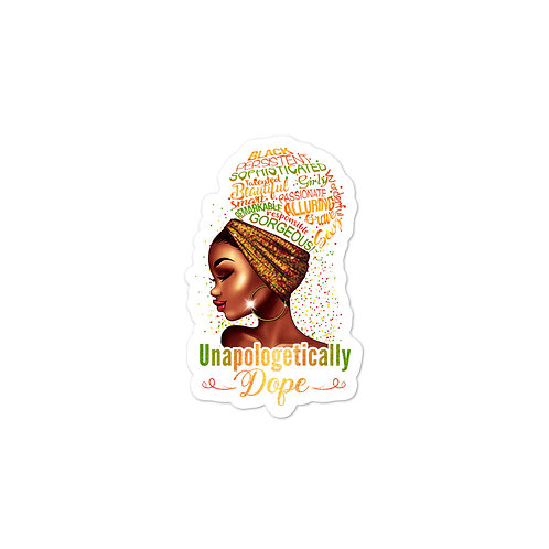 Unapologetically Dope Bubble-free stickers