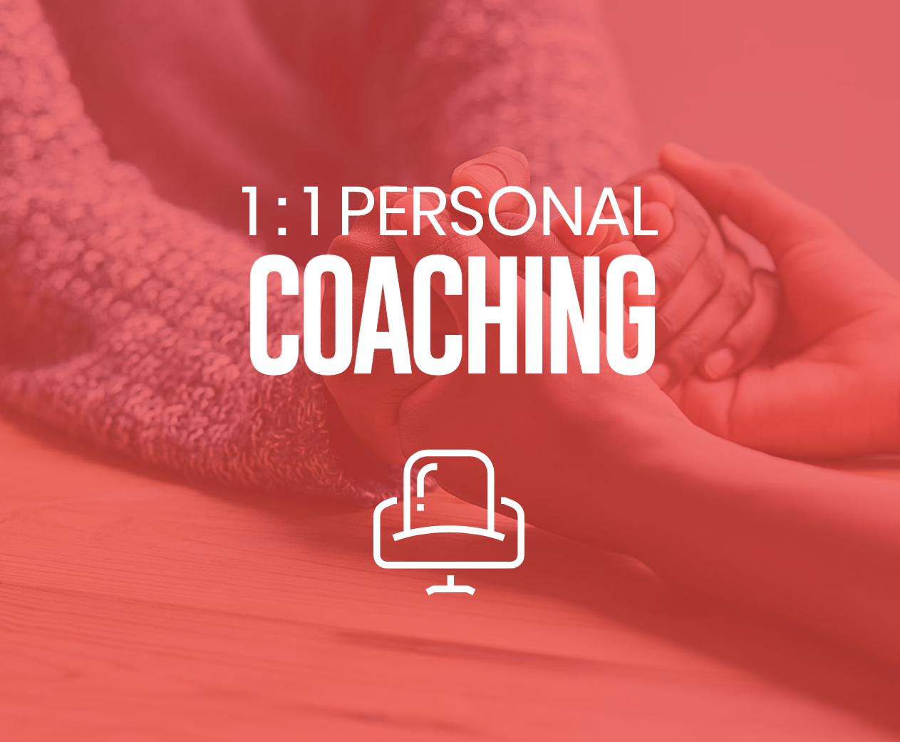 1 on 1 Personal Coaching