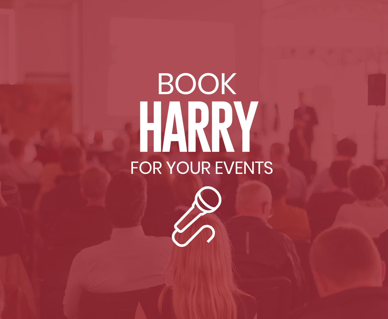 Book HARRY for your Event