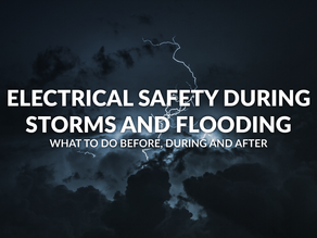 Electrical Safety During Storms and Flooding: What To Do Before, During and After
