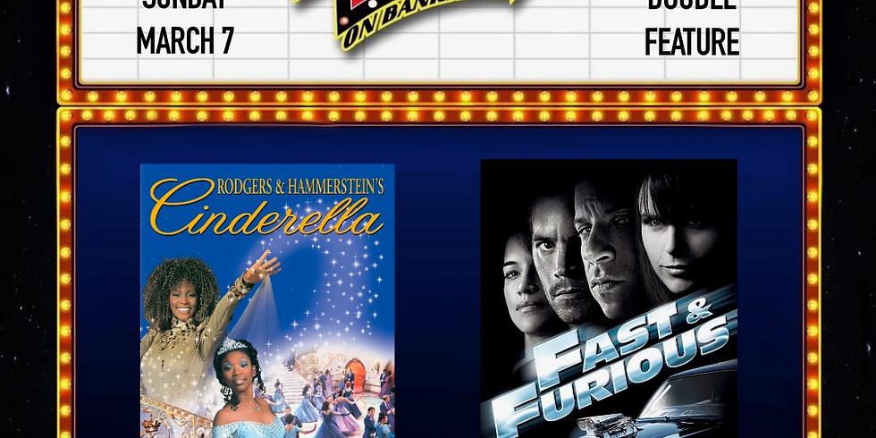 Cinderella/ Fast & Furious