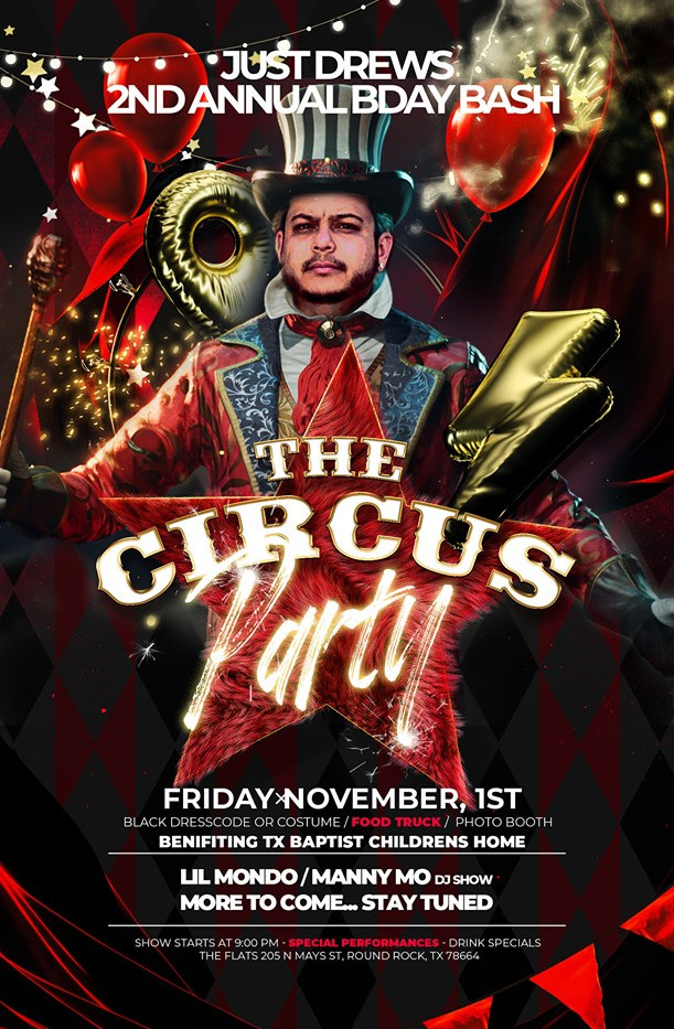 The Circus Party - JustDrews 2nd Annual BDAY BASH