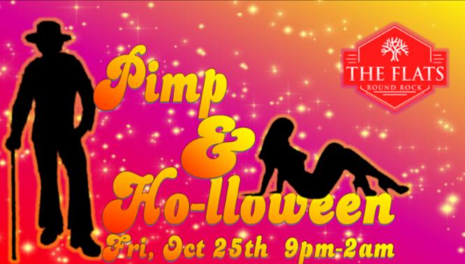 Pimp & Ho-lloween Party at The Flats
