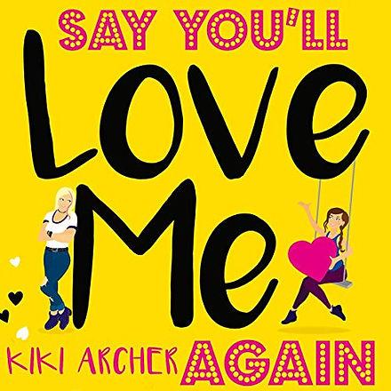 Say You'll Love Me Again.jpg