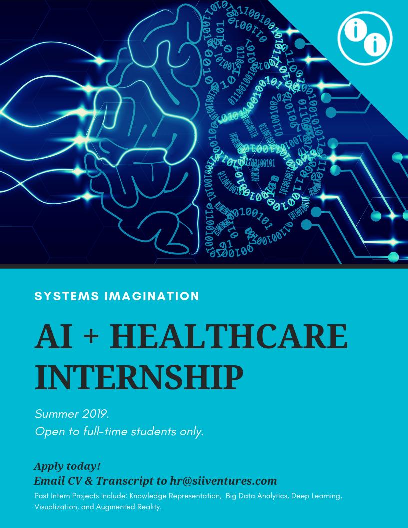 AI + Healthcare Internship | AI + Big Data | Systems Imagination
