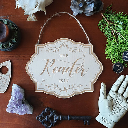 The Reader Is In Sign Wood Sign // Witchy Magickal Decor Sign