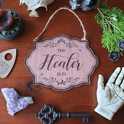 The Healer Is In Sign Wood Sign // Witchy Magickal Decor Sign