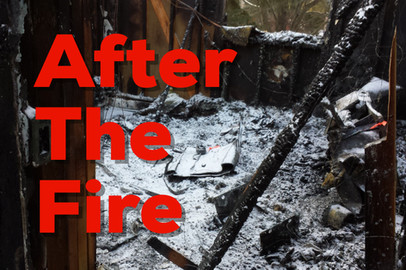 What To Do After The Fire