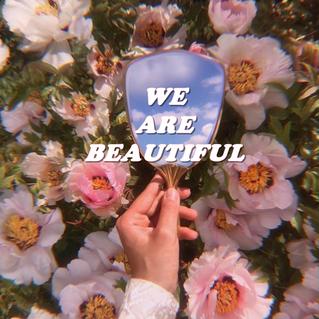Playlist | We are beautiful