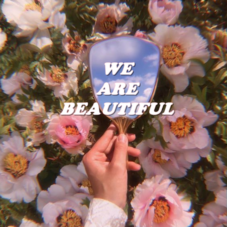 Playlist | We are beautiful
