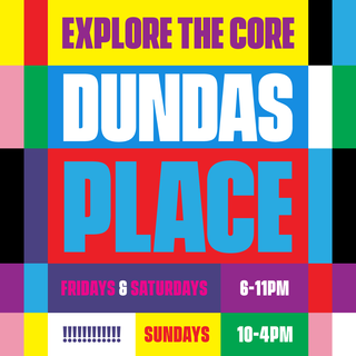Explore the Core of Dundas Place