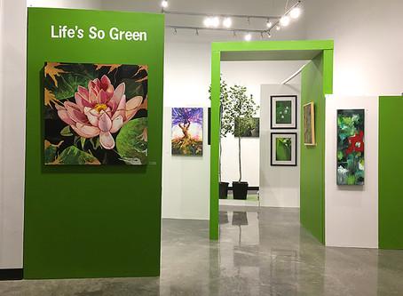 """""""Life's So Green"""" Exhibit"""
