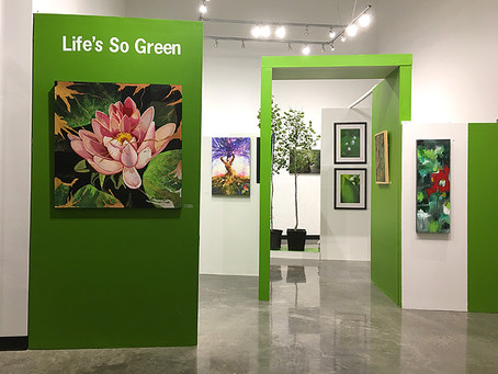 """Life's So Green"" Exhibit"