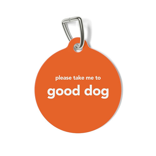 Good Dog Dog Tag