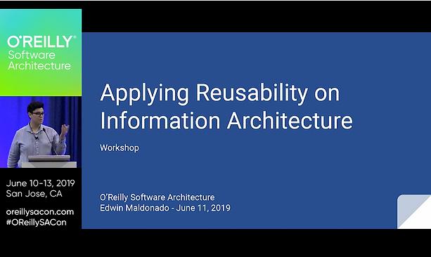 Edwin Maldonado, Reusability on Information Architecture