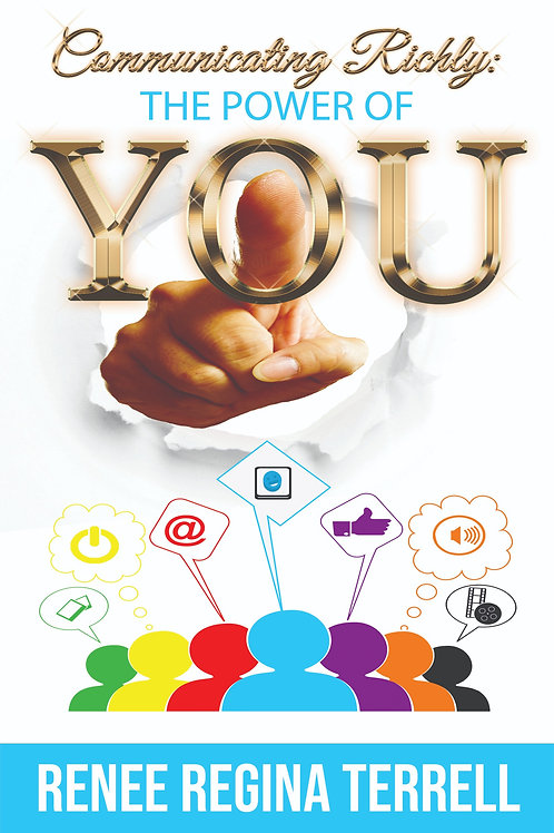 Communicating Richly: The Power of You