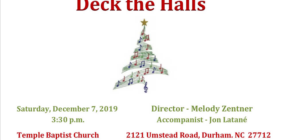 Deck the Halls; A Holiday Concert